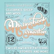 The Rhinebeck Sweater Book Ysolda Teague