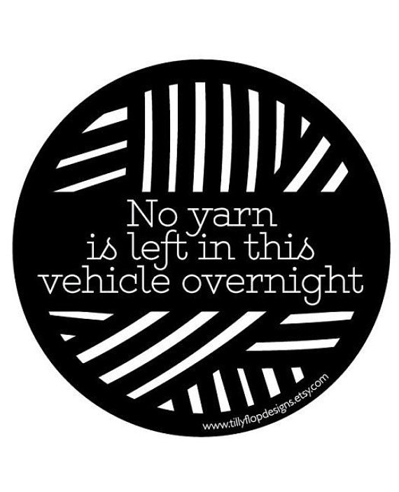 Tilly flop designs car bumper sticker no yarn is left in this vehicle overnight cross and woods