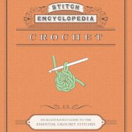 Stitch Encyclopedia Crochet