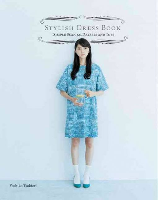 Stylish Dress Book - Yoshiko Tsukiori