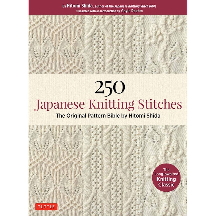 250 Japanese Knitting Stitches The Original Pattern Bible Hitomi