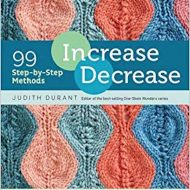 Increaes Decreases- 99 Step-bystep methods - Judith Durant