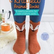 Knitted Animal Socks, 6 Novelty patterns for cute creature socks - Lauren Riker