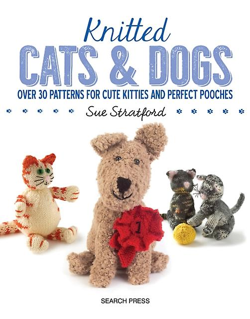 Knitted Cats & Dogs- Sue Stratford