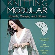 Knitting Modular - Shawls, Wraps and Stoles - Melissa Leapman