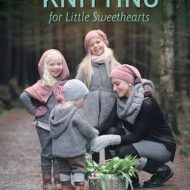 Knitting for little Sweethearts - Hanne Andreassen Hjelmås and Torunn Steinsland