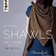 Shawls. Tücher stricken mit Stil - Knit in Style - Melanie Berg